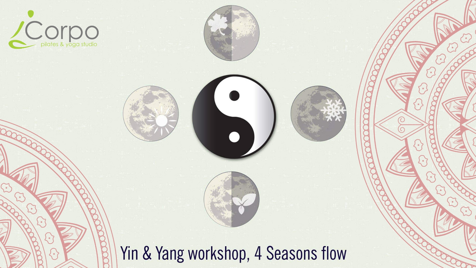 Yin & Yang workshop 4 Seasons Flow with Eva Afentouli 17 of May 2019